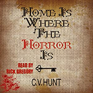 Home Is Where the Horror Is Audiobook