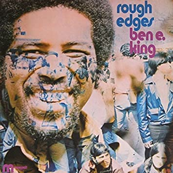 Ben E. King - Rough Edges - Maxwell - ML 88001