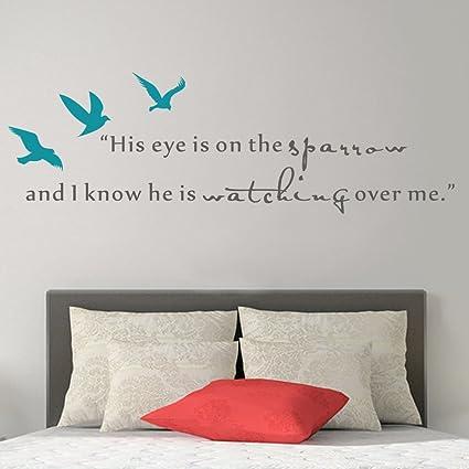 57d4da6e239 His Eye is on the Sparrow and I know He watches me Vinyl Wall Decal Script