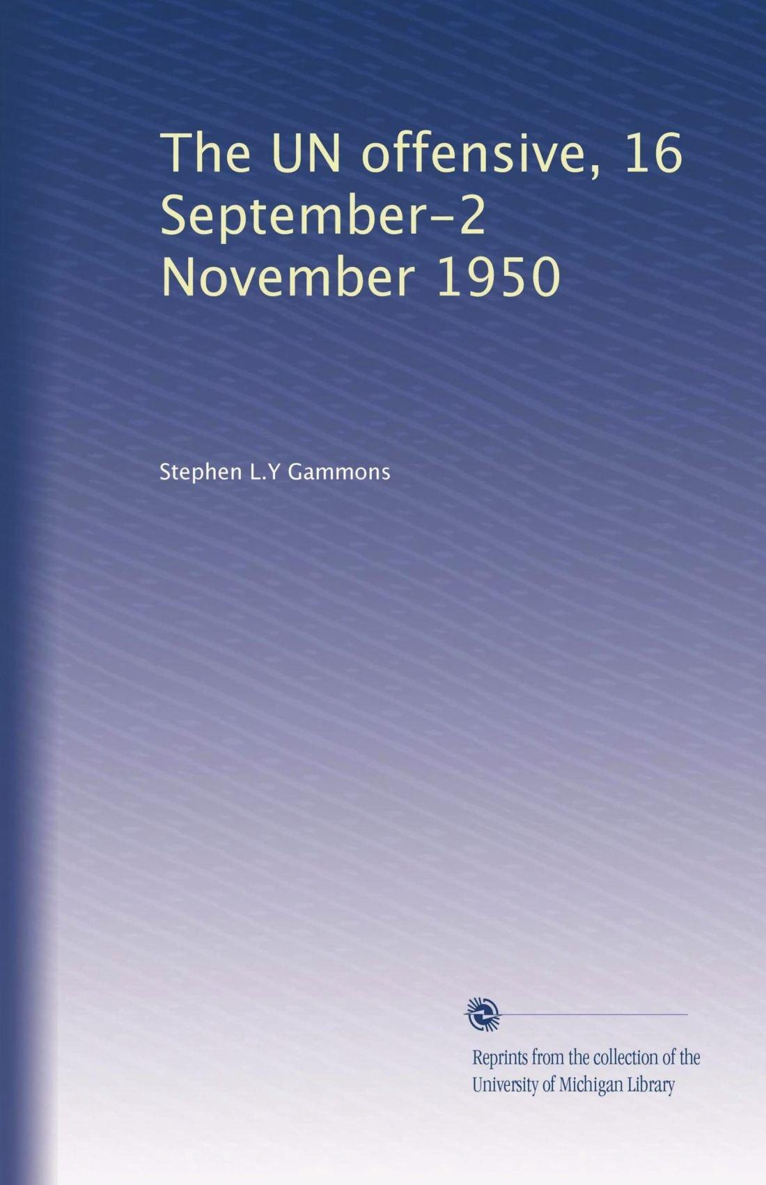 Download The UN offensive, 16 September-2 November 1950 pdf