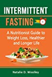 Intermittent Fasting: A Nutritionist Guide to