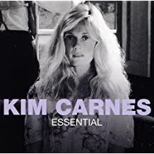 Essential -  Kim Carnes
