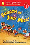 img - for Fourth of July Mice! (Green Light Readers Level 1) book / textbook / text book