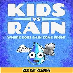 Kids vs Rain: Where Does Rain Come From?