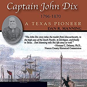Captain John Dix, 1796-1870 Audiobook