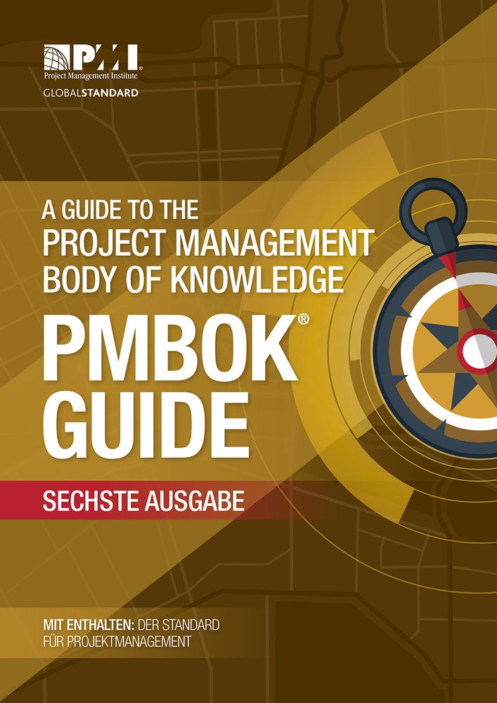 A guide to the Project Management Body of Knowledge (PMBOK Guide): (German version of: A guide to the Project Management Body of Knowledge: PMBOK guide) Taschenbuch – 30. September 2017 Project Management Institute The Stationery Office Ltd 1628251883 Wirt