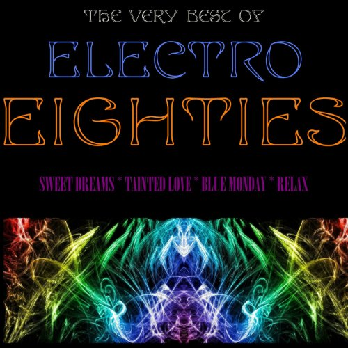 The Very Best of Electro Eighties