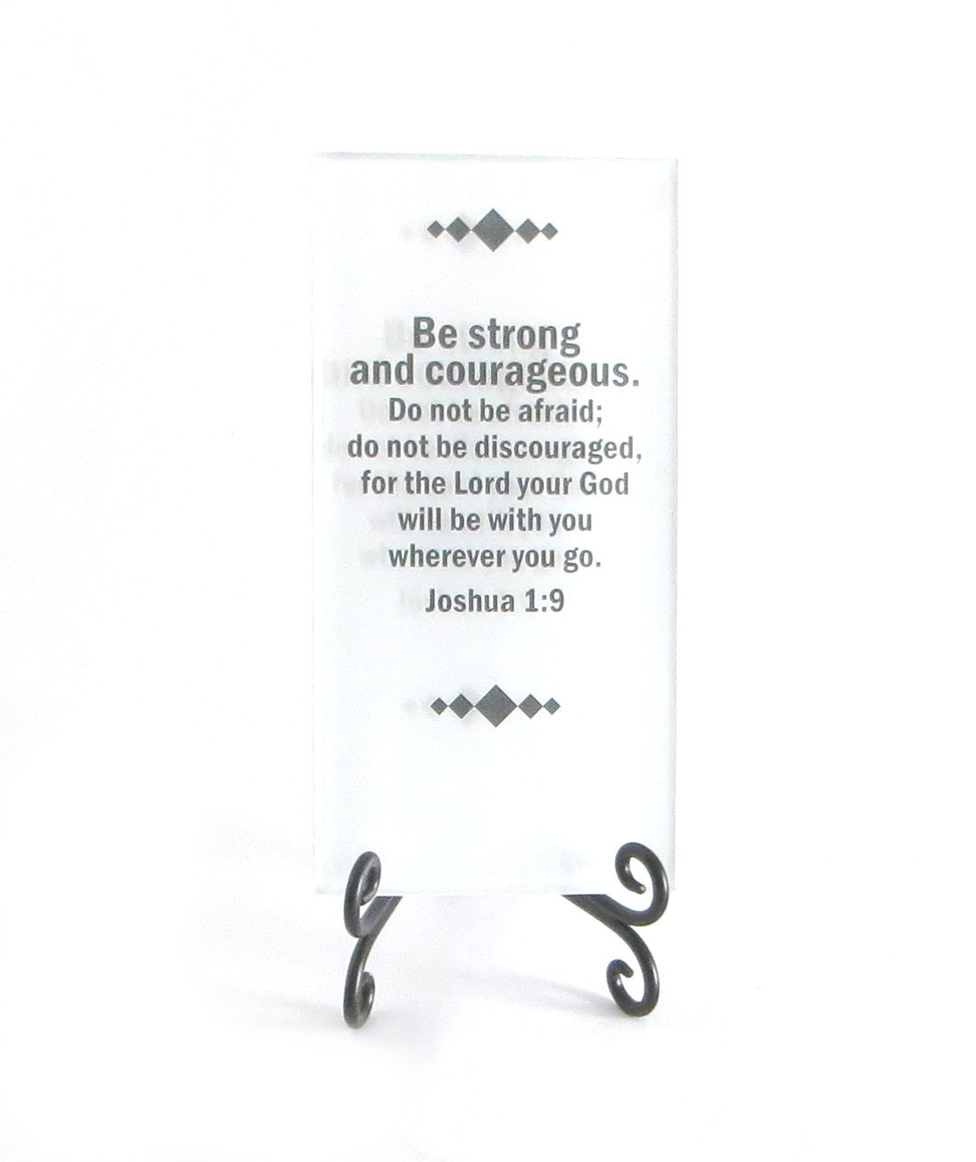 Lifeforce Glass Be Strong and Courageous Inspirational Glass Plaque. an Inspiring Scripture Verse for Your Desk, Or a Gift White.