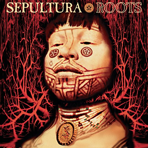 Sepultura - Roots - Expanded Edition - 2CD - FLAC - 2017 - BOCKSCAR Download