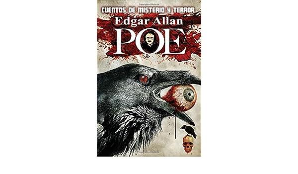 Cuentos de Misterio y Terror (Spanish Edition): Edgar Allan Poe: 9781984155412: Amazon.com: Books