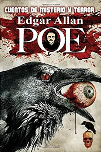 Cuentos de Misterio y Terror (Spanish Edition): Edgar Allan Poe: 9781984155412: Amazon.com: Books