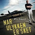 Når ulykken er sket | Allan Engquist