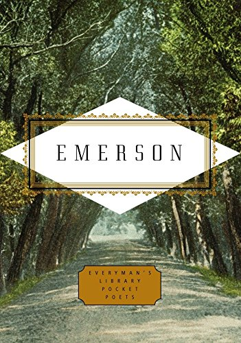 Emerson: Poems (Everyman's Library Pocket Poets Series) by Emerson, Ralph Waldo/ Washington, Peter