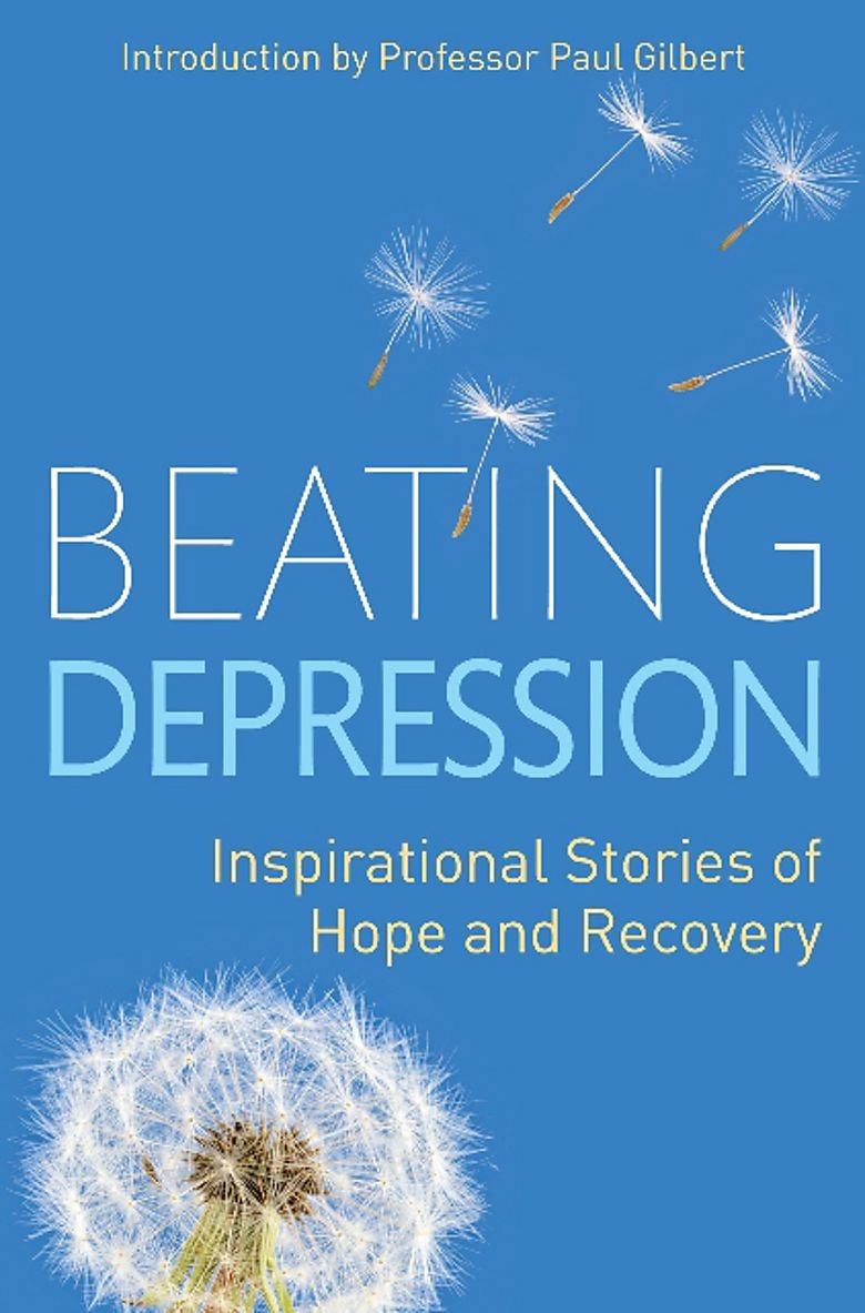 Beating Depression: Inspirational Stories of Hope and Recovery ...