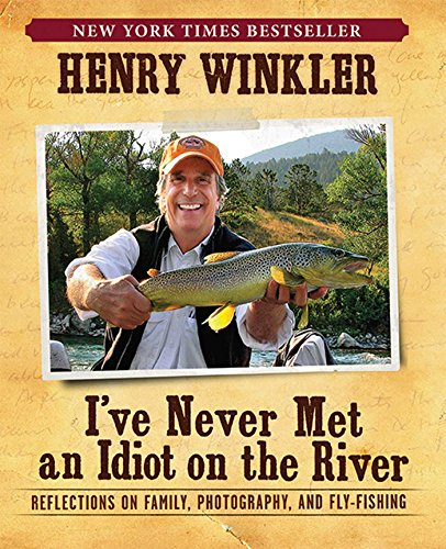 Now in paperback, this New York Times best-selling collection of humorous anecdotes and heartfelt observations from Henry Winkler shares the joy and wisdom he's accumulated while honing his skills as a fly-fisherman. An accomplished sportsman who met...