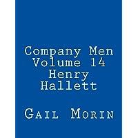 Company Men - Volume 14 - Henry Hallett