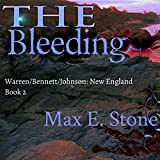 The Bleeding: Warren/Bennett/Johnson, New England Book 2