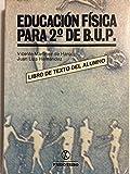 img - for Educacion Fisica Para El 2b: de Bup. (Spanish Edition) book / textbook / text book