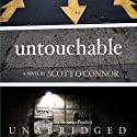 Untouchable: A Novel Audiobook by Scott O'Connor Narrated by Bronson Pinchot