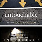 Untouchable: A Novel | Scott O'Connor