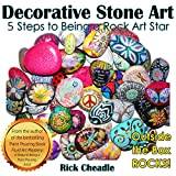 Decorative Stone Art: 5 Steps to Being a Rock Art