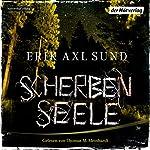 Scherbenseele (Kronoberg 1) | Erik Axl Sund