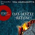 Das letzte Ritual (Dóra Guðmundsdóttir 1) Hörbuch von Yrsa Sigurðardóttir Gesprochen von: Christiane Marx