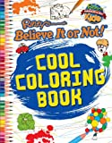 Ripley: Cool Coloring Book, Ripley's Believe Ripley's Believe It Or Not!, 1609911121