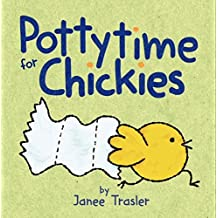 Pottytime for Chickies by Janee Trasler (2014-01-28)