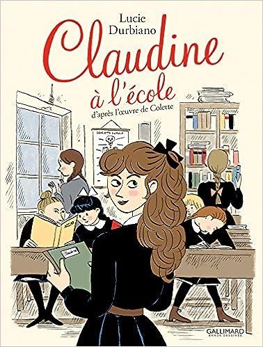 Claudine à l'école de Colette adaptée par Lucie Durbiano (BD) 61leFd1EL0L._SX376_BO1,204,203,200_