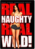 Real Naughty Real Wild DVD