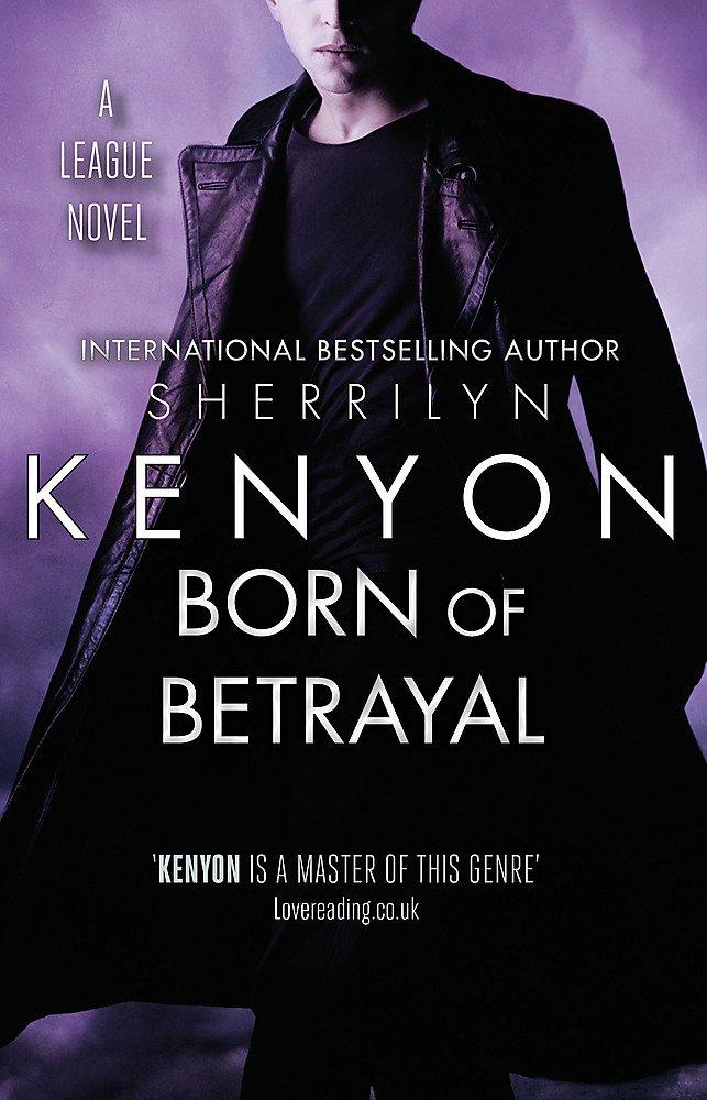 Download Born of Betrayal (League) ebook