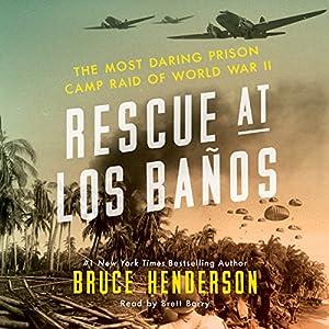Rescue at Los Banos Audiobook