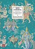 Mito y epopeya, II. Tipos épicos indoeuropeos: Un héroe, un brujo, un rey