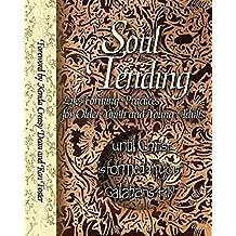Soul Tending
