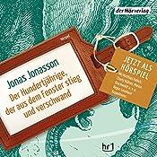 Der Hundertjährige, der aus dem Fenster stieg und verschwand (Allan Karlsson-Hörspiel 1) | Jonas Jonasson
