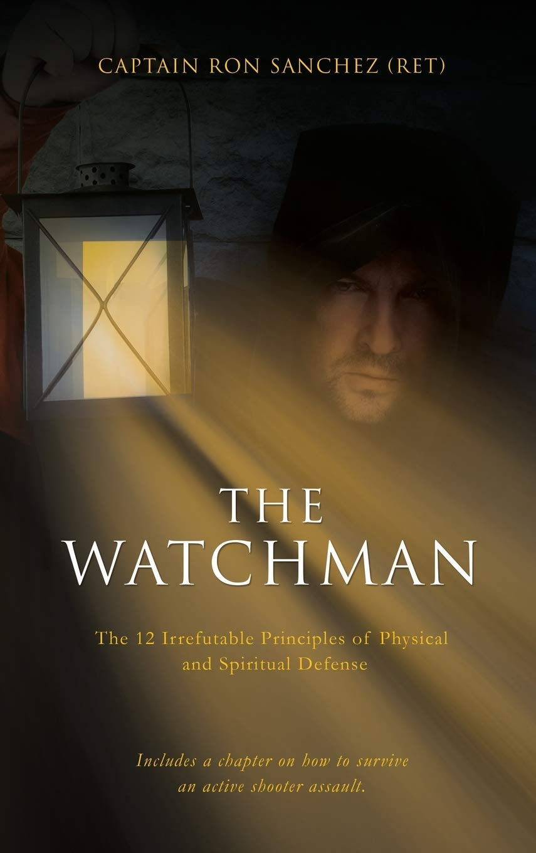 The Watchman: Amazon.es: Sanchez (ret), Captain Ron: Libros ...