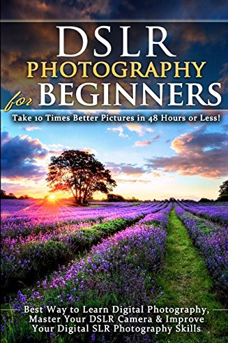 "The Original ""DSLR Photography for Beginners"". 2017 Edition * * * FOR A LIMITED TIME ONLY * * *Buy the Paperback and Get the eBook for FREE! (Please note that the paperback version is in black and white to keep the price you pay low!) W..."