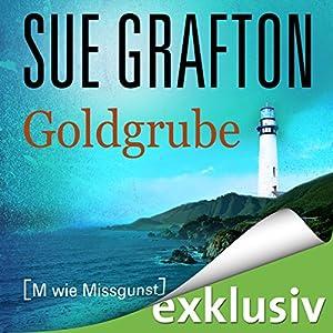 Goldgrube: [M wie Missgunst] (Kinsey Millhone 13) Audiobook