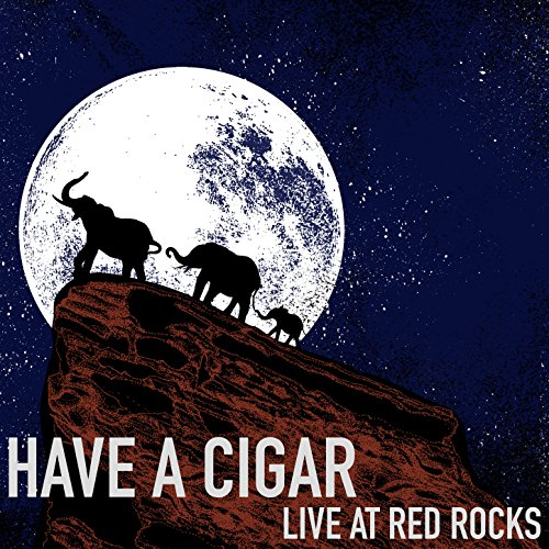 Have a Cigar (Live at Red Rocks) (Cigar Have A Pink Floyd)