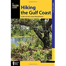Hiking the Gulf Coast: A Guide to the Area's Greatest Hiking Adventures