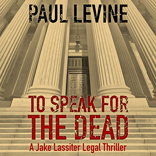 To Speak for the Dead: Jake Lassiter, Book 1 Audiobook [Free Download by Trial] thumbnail