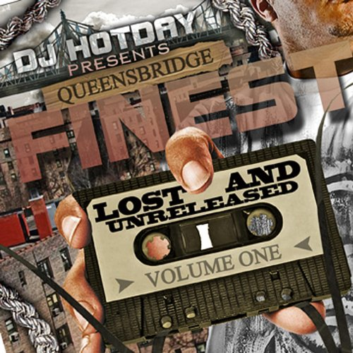 Dj Hotday Present Lost & Unreleased [Explicit] (Dj Hotday)