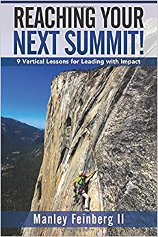 Book Reaching Your Next Summit!: 9 Vertical Lessons for Leading with Impact