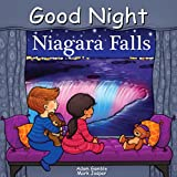 Good Night Niagara Falls (Good Night Our World)