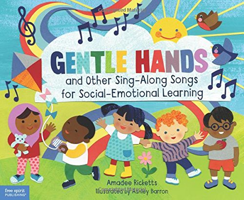 Gentle Hands and Other Sing-Along Songs for Social-Emotional Learning by Free Spirit Publishing (Image #2)