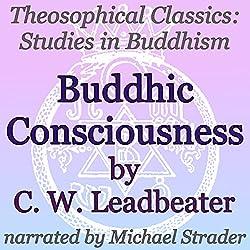 Buddhic Consciousness: Theosophical Classics