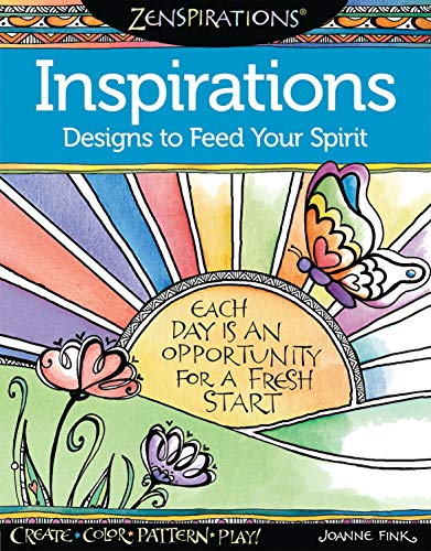 Zenspirations(R) Coloring Book Inspirations: Designs to Feed Your Spirit: Create, Color, Pattern, Play! (Design Original