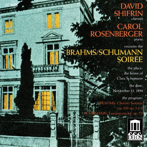 (Brahms, J.: Clarinet Sonatas Nos. 1 And 2 / Schumann, R.: Fantasiestucke (Shifrin))
