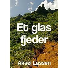 Et glas fjeder (Danish Edition)